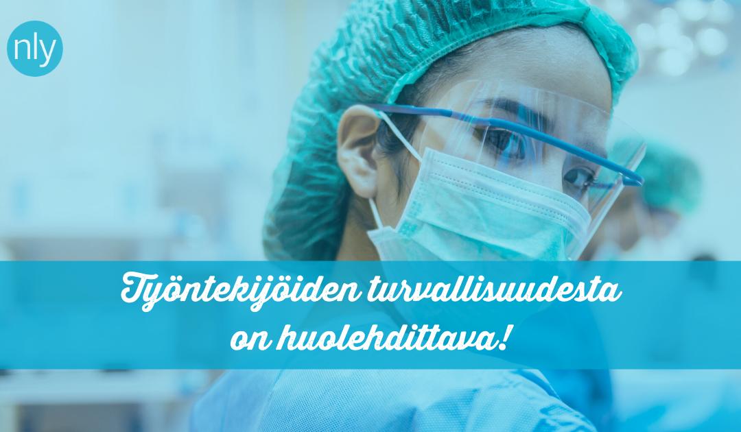 Kannanotto: Työnantajan on huolehdittava terveydenhuollon työntekijöiden turvallisuudesta koronavirusepidemian aikana