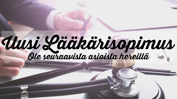 Uusi Lääkärisopimus – Ole seuraavista asioista hereillä