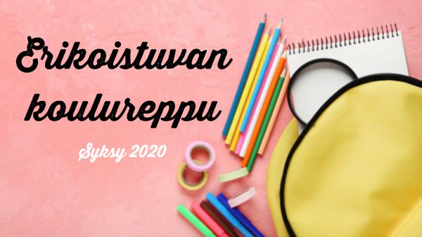 Erikoistuvan koulureppu – syksy 2020