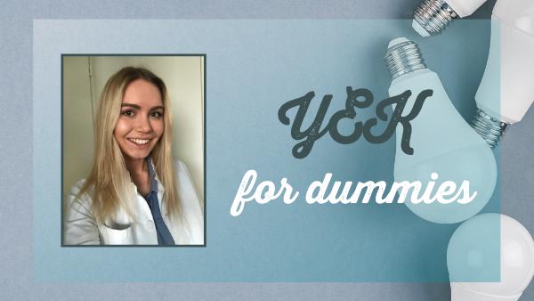 YEK for dummies