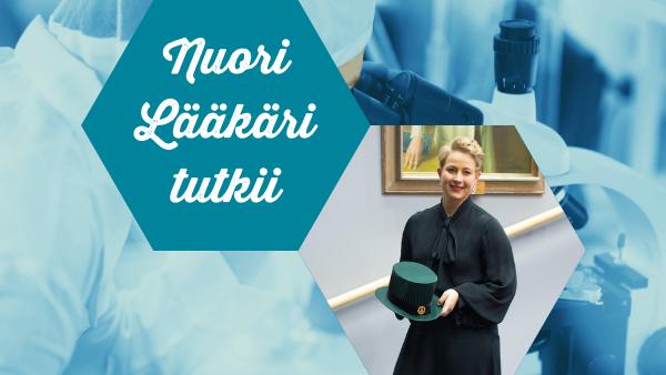 Nuori Lääkäri tutkii: Nelli Roininen – Erilaisten rintasyöpien uudet ennustetekijät ja ennuste